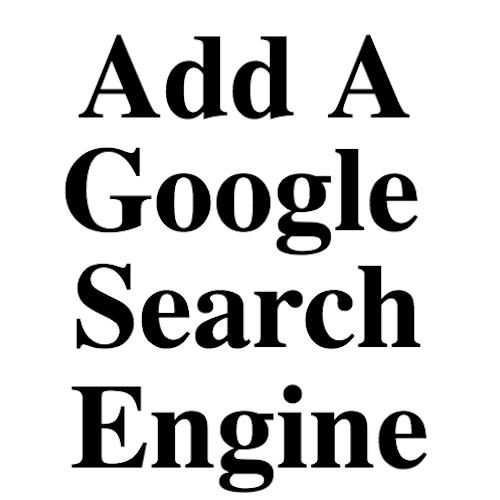 Add A Google Search Engine