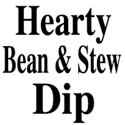 Hearty Bean Stew and Dip