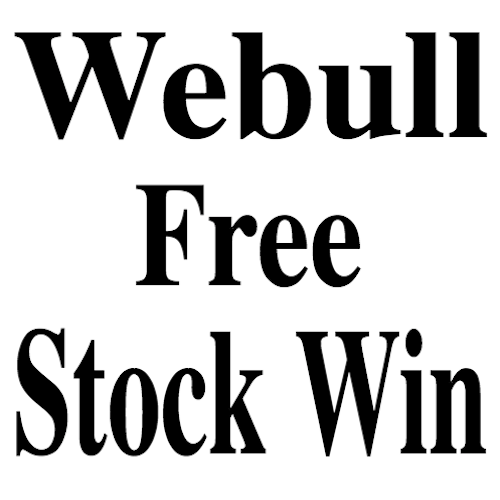 Webull Free Stock Win Investing