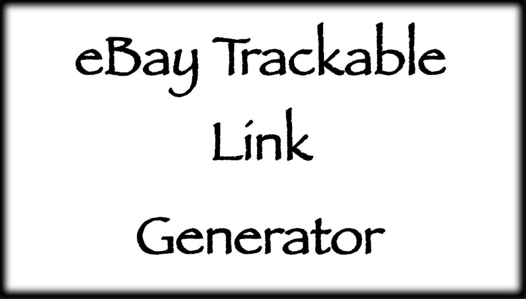 eBay Trackable Link Generator
